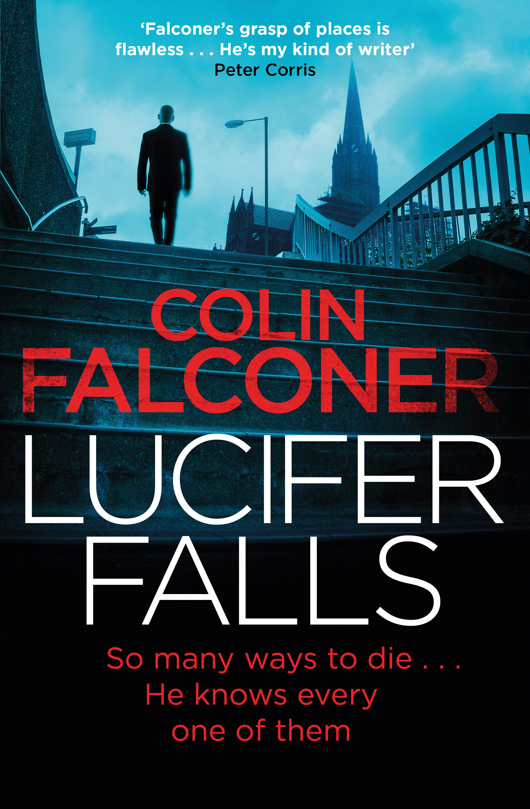 Lucifer Falls by Colin Falconer (Constable, $A29.99)