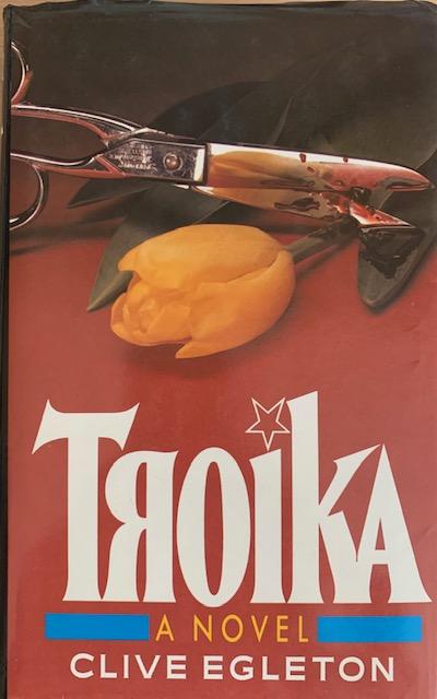 THROWBACK THURSDAY:  TROIKA by Clive Egleton (Hodder & Stoughton, 1984)