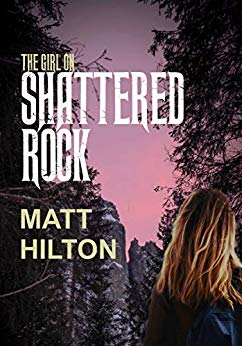 THE GIRL ON SHATTERED ROCK by Matt Hilton (Kindle, $A4.19 or £1.99) Released 24 January 2019