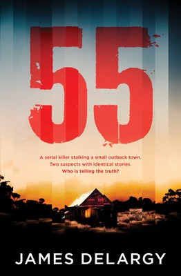 55 by James Delargy (Simon & Schuster, $A29.99).