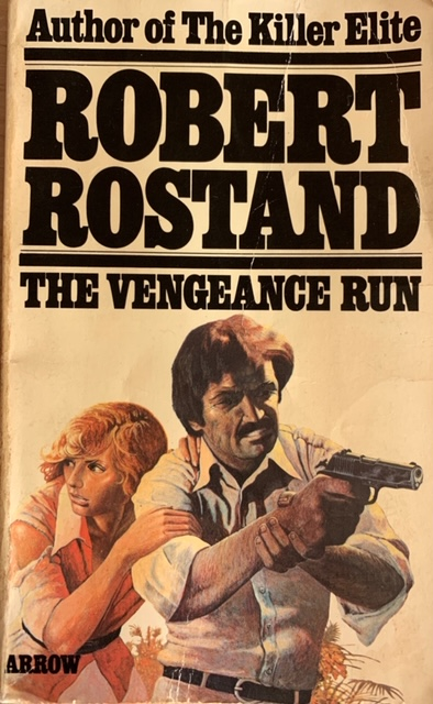TRASHY TUESDAY: THE VENGEANCE RUN by Robert Rostand (Arrow, 1976)