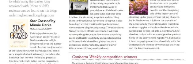 CANBERRA WEEKLY REVIEWS 18 APRIL 2019: novels for the Easter long weekend!