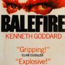 THROWBACK THURSDAY: Balefire by Kenneth Goddard (Corgi, 1982)