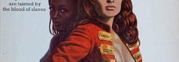TRASHY TUESDAY: Black Slaver by Clint Rockman (New English Library, 1972)