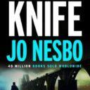 FORECAST FRIDAY: KNIFE BY JO NESBO (HARVILL, JULY)