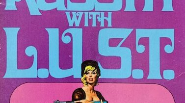TRASHY TUESDAY: TO RUSSIA WITH L.U.S.T. by Rod Gray (Belmont Towers, 1973)
