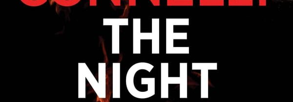 THE NIGHT FIRE By Michael Connelly (Allen & Unwin, $32.99)