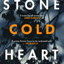 THROWBACK THURSDAY: STONE COLD HEART By Caz Frear (Zaffre, 2019)
