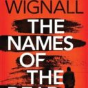 THE NAMES OF THE DEAD by Kevin Wignall (Thomas and Mercer, 2020)