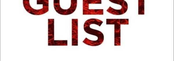 THE GUEST LIST by Lucy Foley (Harper Collins)
