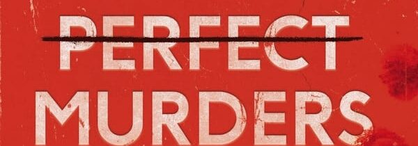 RULES FOR PERFECT MURDERS By Peter Swanson (Faber & Faber)