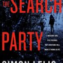 FORECAST FRIDAY: THE SEARCH PARTY by Simon Lelic