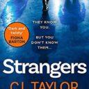 STRANGERS by C. L. Taylor