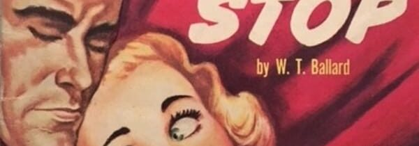 TRASHY TUESDAY: PHANTOM BOOKS #2 – MURDER CAN'T STOP by W. T. Ballard (Phantom, 1955)