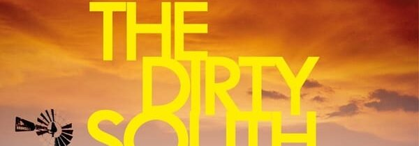 FORECAST FRIDAY – THE DIRTY SOUTH by John Connolly: delayed release