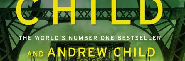 THE SENTINEL by Lee Child and Andrew Child (Bantam, October 2020)