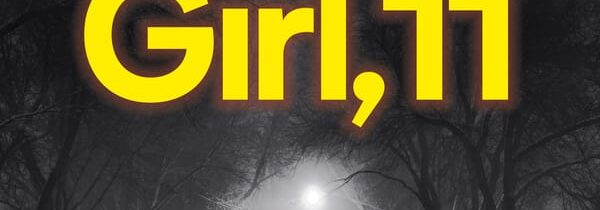 GIRL, 11 by Amy Suiter Clarke (Text, May 2021)