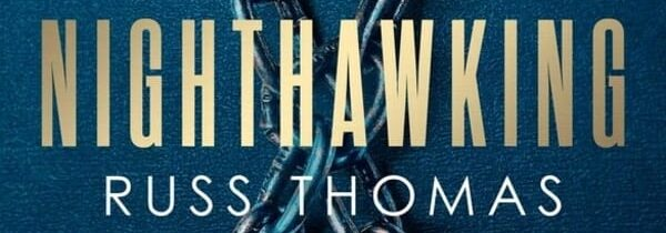 CANBERRA WEEKLY COLUMN: 20 MAY 2021 – RECENT CRIME FICTION
