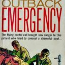 TRASHY TUESDAY: MORE AUSTRALIAN MEDICAL PAPERBACKS FROM THE 1960S