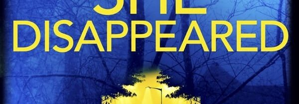 THE NIGHT SHE DISAPPEARED by Lisa Jewell (Century, July 2021)