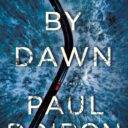 WILDERNESS THRILLERS: NEW BOOKS BY C. J. BOX AND PAUL DOIRON